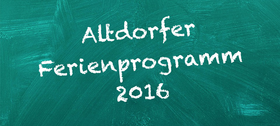 Altdorfer Ferienprogramm